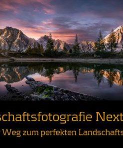 Landschaftsfotografie Next Level 06.12.2018