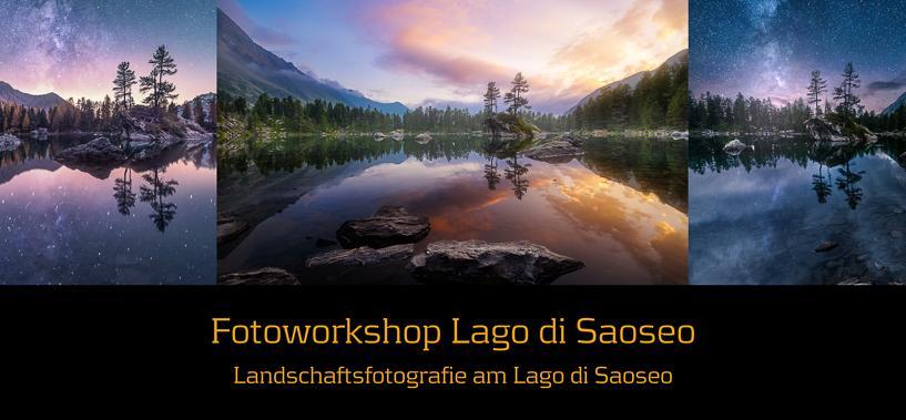 Fotoworkshop Lago di Saoseo  21- 22.06.19