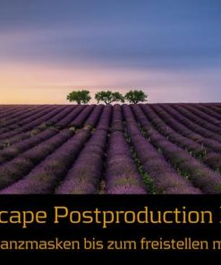 Landscape Postproduction Expert Fotokurs 17.11.17